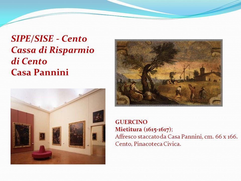 SIPE/SISE - Cento Cassa di Risparmio di Cento Casa Pannini GUERCINO Mietitura (1615-1617); Affresco staccato da Casa Pannini, cm.