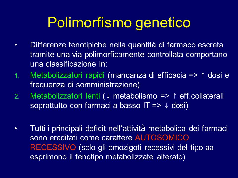 Differenze fenotipiche nella quantità di farmaco escreta tramite una via polimorficamente controllata comportano una classificazione in: 1. Metabolizz