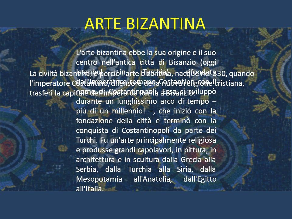 La civiltà bizantina, e perciò l'arte bizantina, nacque nel 330, quando l'imperatore Costantino, difensore della nuova religione cristiana, trasferì l