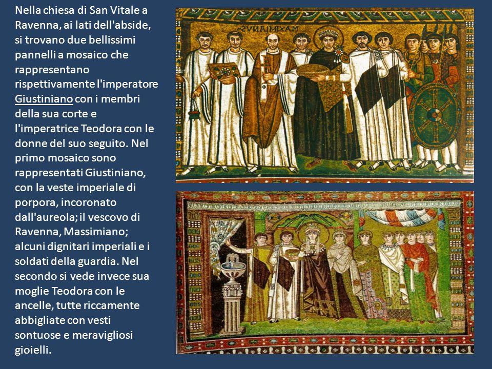 Nella chiesa di San Vitale a Ravenna, ai lati dell'abside, si trovano due bellissimi pannelli a mosaico che rappresentano rispettivamente l'imperatore