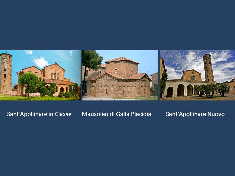 Sant'Apollinare in Classe Mausoleo di Galla Placidia Sant'Apollinare Nuovo