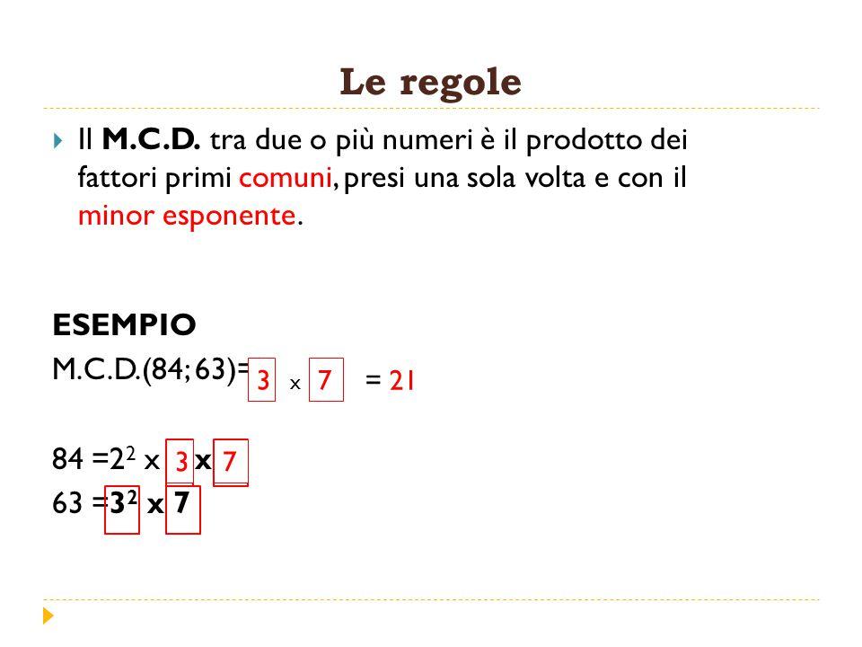 Le regole  Il M.C.D.