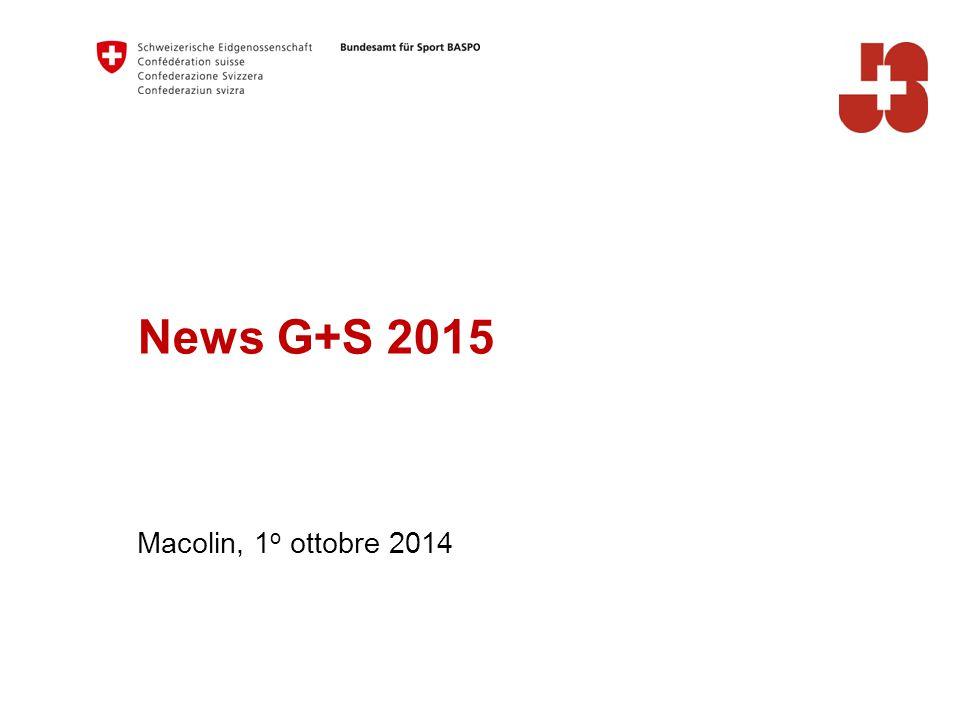 News G+S 2015 Macolin, 1 o ottobre 2014