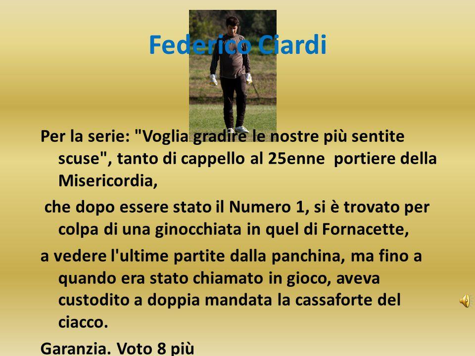 Federico Ciardi Per la serie: