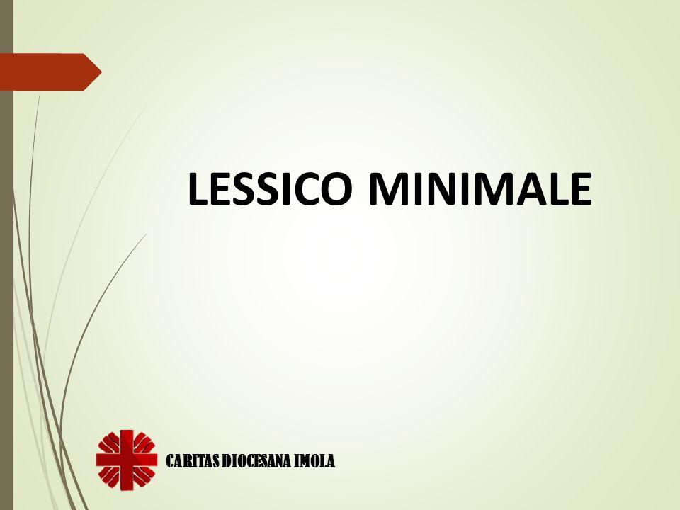 CARITAS DIOCESANA IMOLA LESSICO MINIMALE