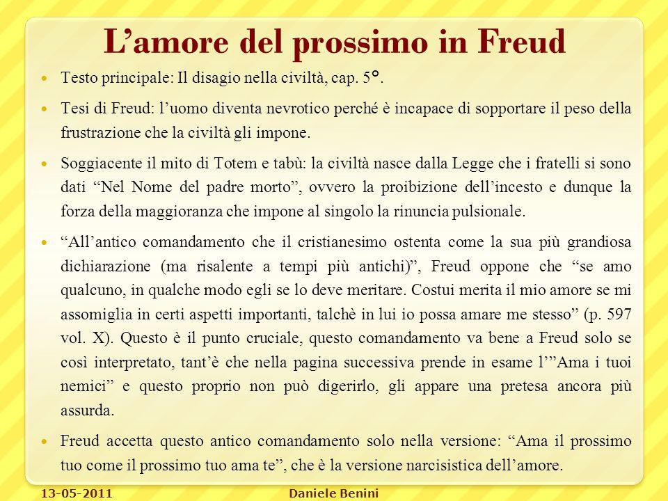 L'amore del prossimo in Freud Testo principale: Il disagio nella civiltà, cap.