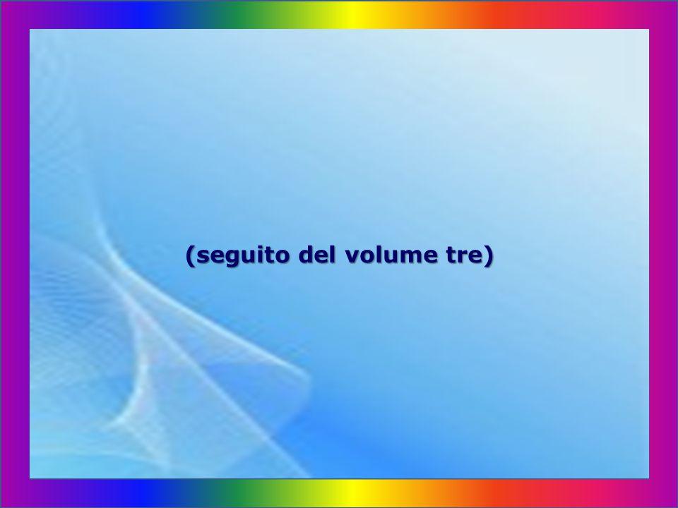 (seguito del volume tre)
