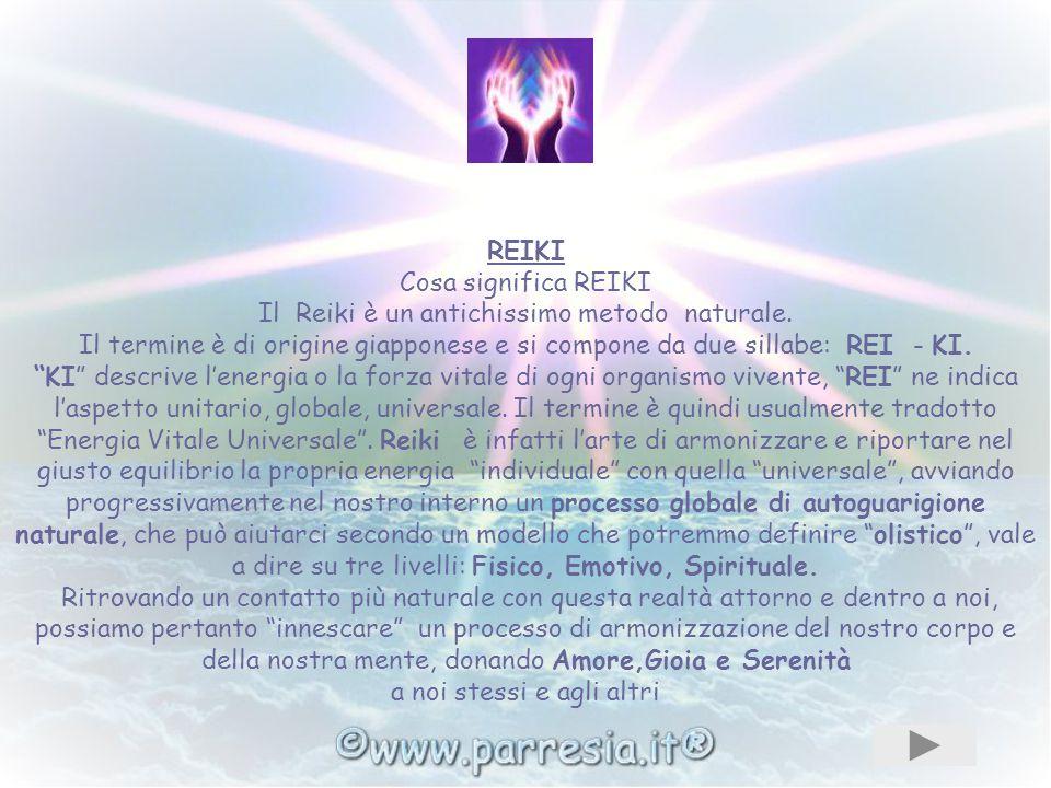 REIKI Cosa significa REIKI Il Reiki è un antichissimo metodo naturale.