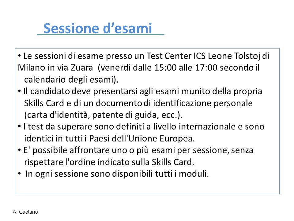 Sessione d'esami Le sessioni di esame presso un Test Center ICS Leone Tolstoj di Milano in via Zuara (venerdì dalle 15:00 alle 17:00 secondo il calend