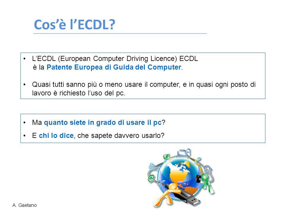 Cos'è l'ECDL? Ma quanto siete in grado di usare il pc? E chi lo dice, che sapete davvero usarlo? L'ECDL (European Computer Driving Licence) ECDL è la