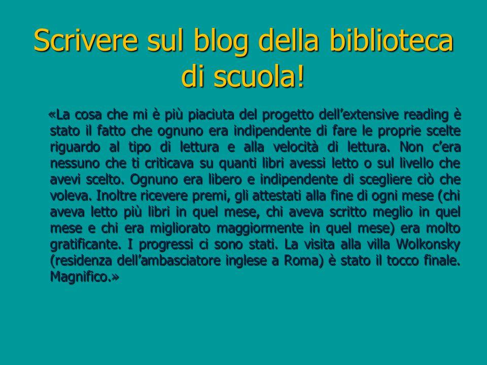Scrivere sul blog della biblioteca di scuola.