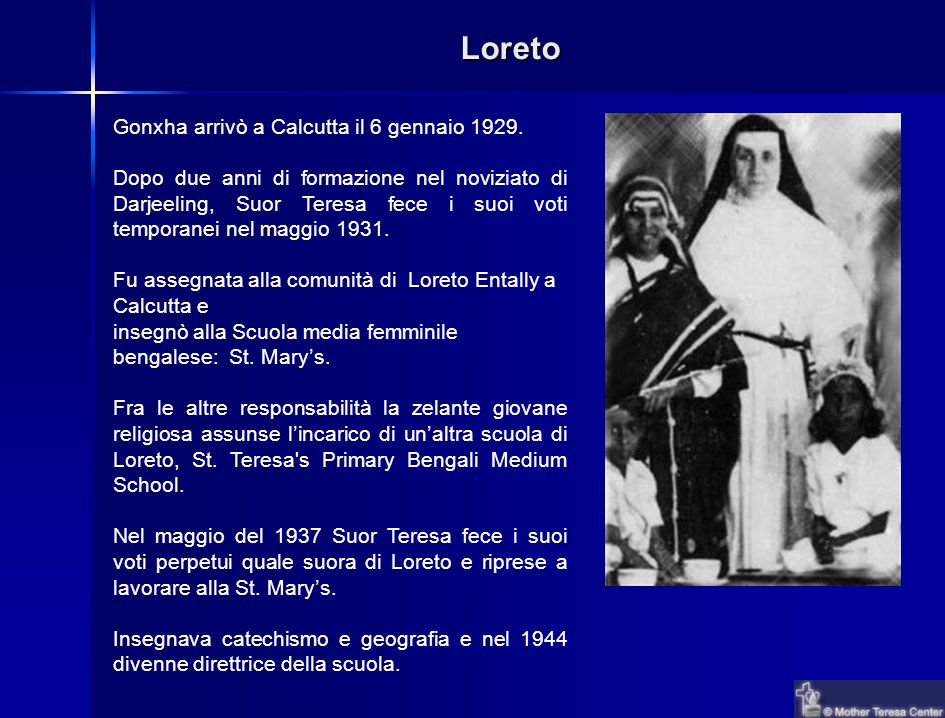 Loreto Gonxha arrivò a Calcutta il 6 gennaio 1929.