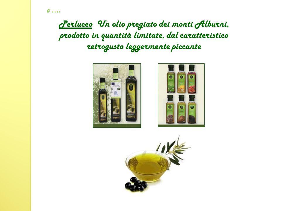 Perluceo Un olio pregiato dei monti Alburni, prodotto in quantità limitate, dal caratteristico retrogusto leggermente piccante e ….