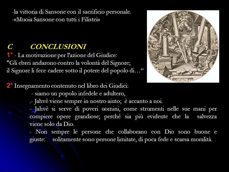 -la vittoria di Sansone con il sacrificio personale.
