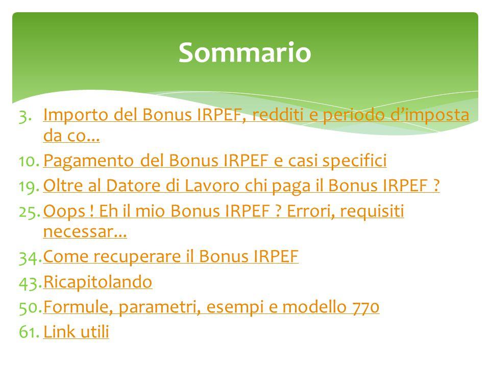 3.Importo del Bonus IRPEF, redditi e periodo d'imposta da co...Importo del Bonus IRPEF, redditi e periodo d'imposta da co... 10.Pagamento del Bonus IR