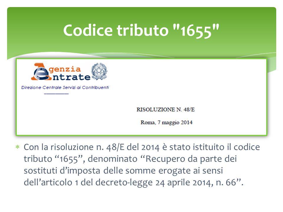 Codice tributo 1655  Con la risoluzione n.