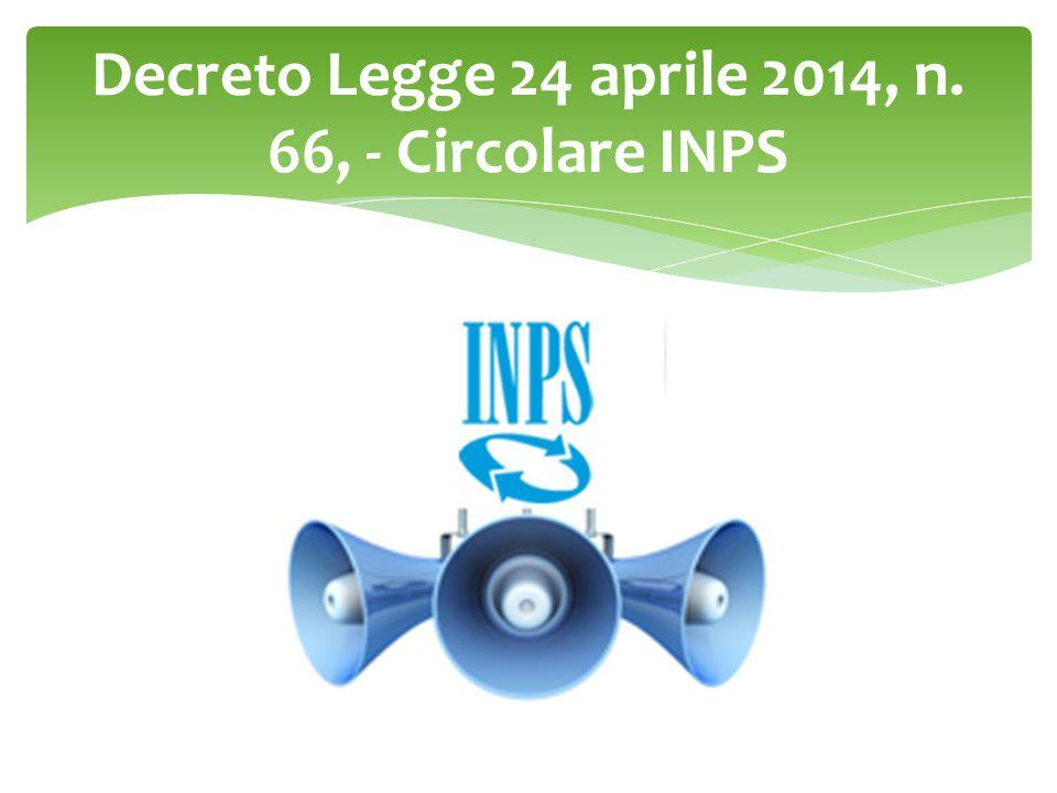 Decreto Legge 24 aprile 2014, n. 66, - Circolare INPS
