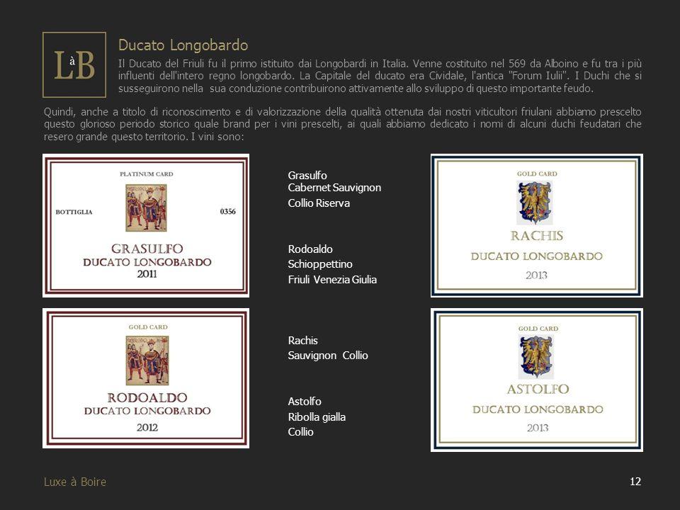 Quindi, anche a titolo di riconoscimento e di valorizzazione della qualità ottenuta dai nostri viticultori friulani abbiamo prescelto questo glorioso