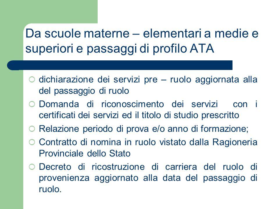 Da scuole materne – elementari a medie e superiori e passaggi di profilo ATA  dichiarazione dei servizi pre – ruolo aggiornata alla del passaggio di