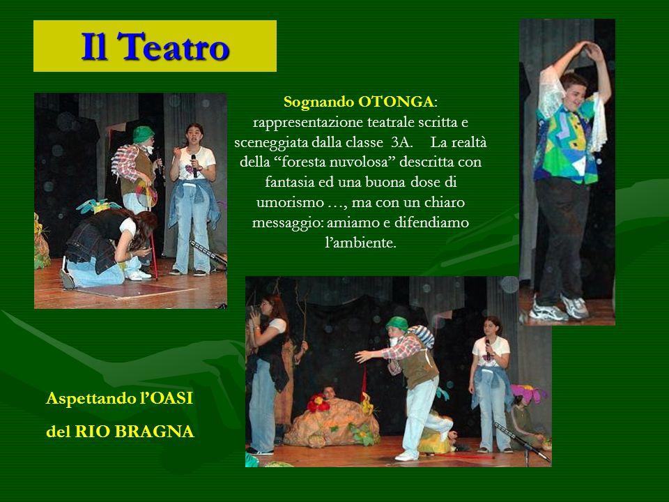 """Il Teatro Sognando OTONGA: rappresentazione teatrale scritta e sceneggiata dalla classe 3A. La realtà della """"foresta nuvolosa"""" descritta con fantasia"""