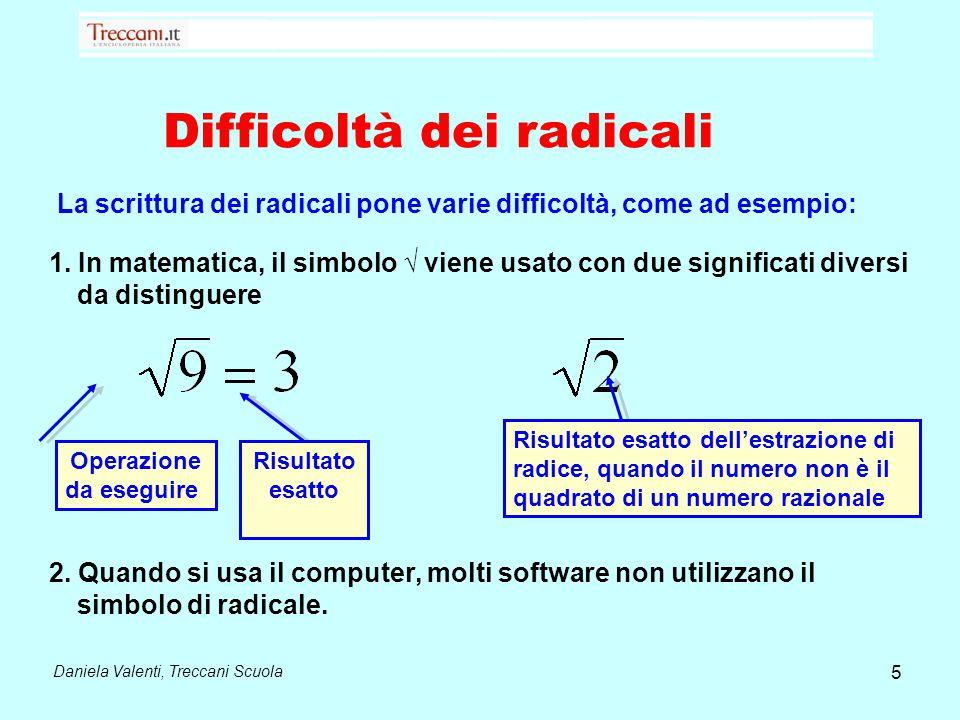 Difficoltà dei radicali Daniela Valenti, Treccani Scuola 1.
