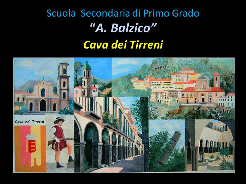 """Scuola Secondaria di Primo Grado """"A. Balzico"""" Cava dei Tirreni"""