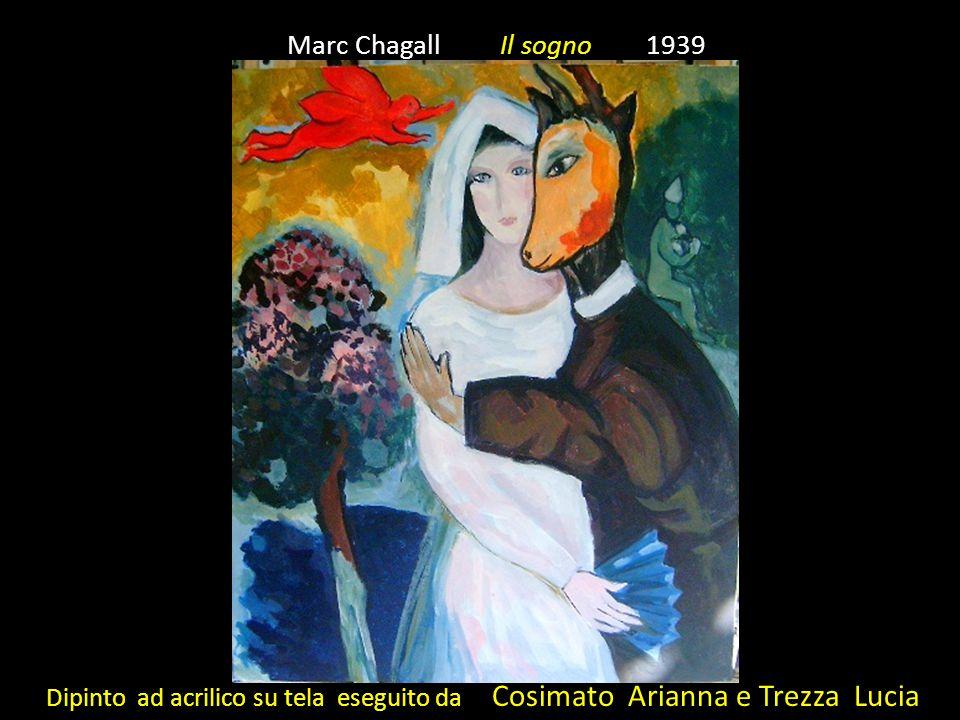 Marc Chagall Il sogno 1939 Dipinto ad acrilico su tela eseguito da Cosimato Arianna e Trezza Lucia