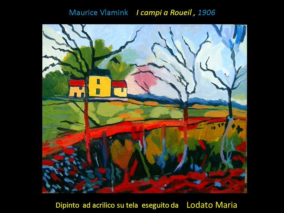Maurice Vlamink I campi a Roueil, 1906 Dipinto ad acrilico su tela eseguito da Lodato Maria