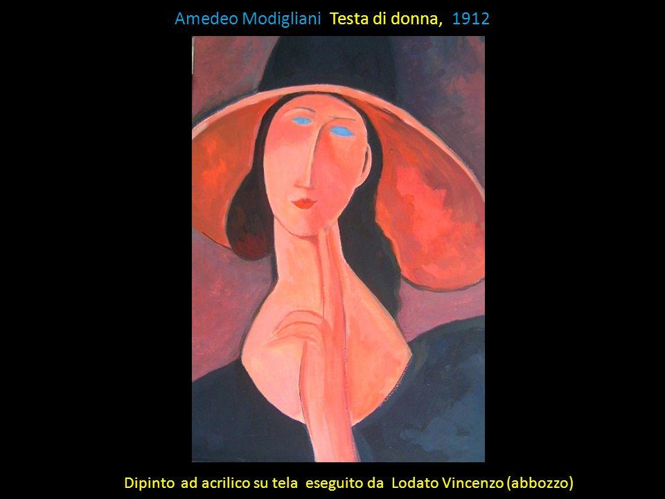 Amedeo Modigliani Testa di donna, 1912 Dipinto ad acrilico su tela eseguito da Lodato Vincenzo (abbozzo)