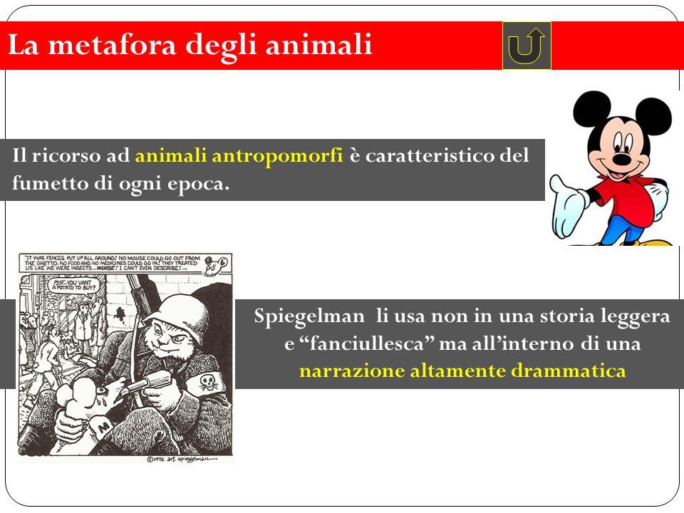 """Il ricorso ad animali antropomorfi è caratteristico del fumetto di ogni epoca. Spiegelman li usa non in una storia leggera e """"fanciullesca"""" ma all'int"""