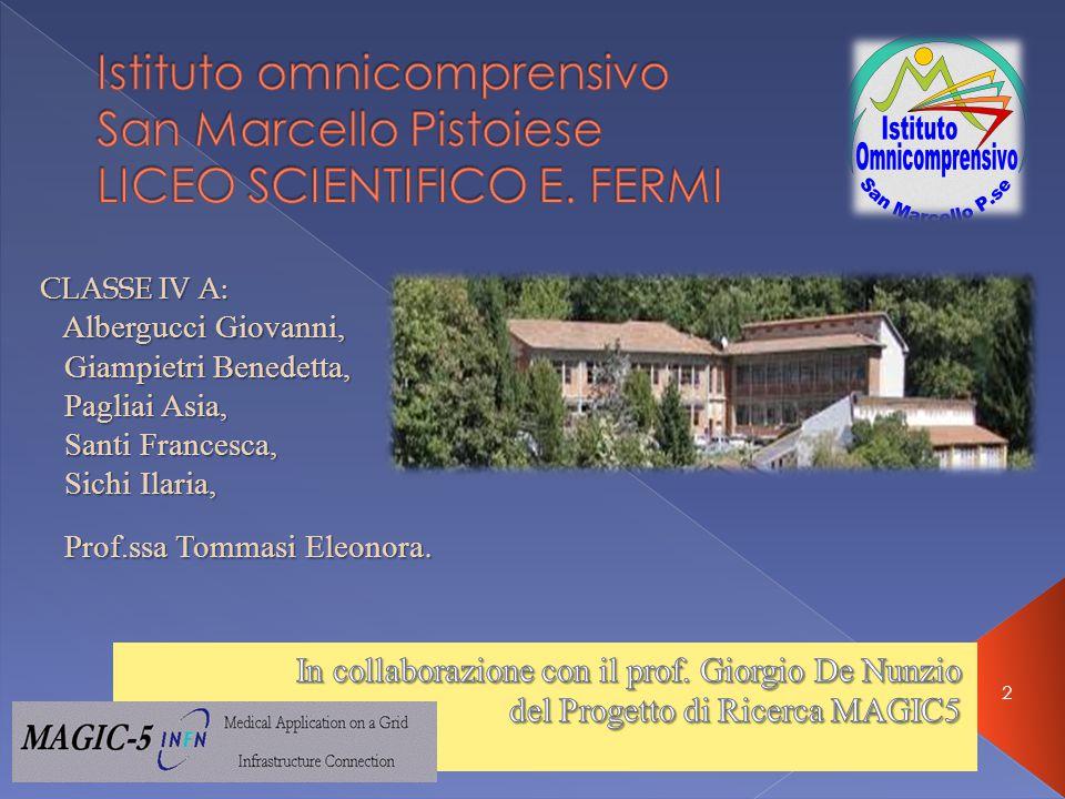 2 CLASSE IV A: Albergucci Giovanni, Giampietri Benedetta, Pagliai Asia, Santi Francesca, Sichi Ilaria, Sichi Ilaria, Prof.ssa Tommasi Eleonora.