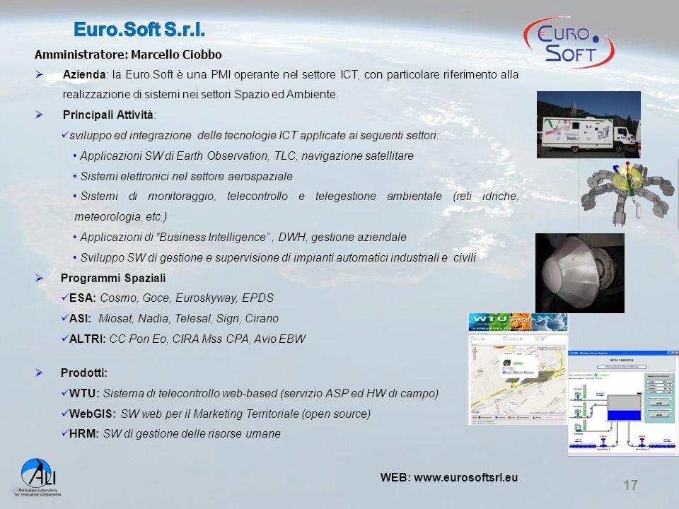 17 Amministratore: Marcello Ciobbo  Azienda: la Euro.Soft è una PMI operante nel settore ICT, con particolare riferimento alla realizzazione di siste