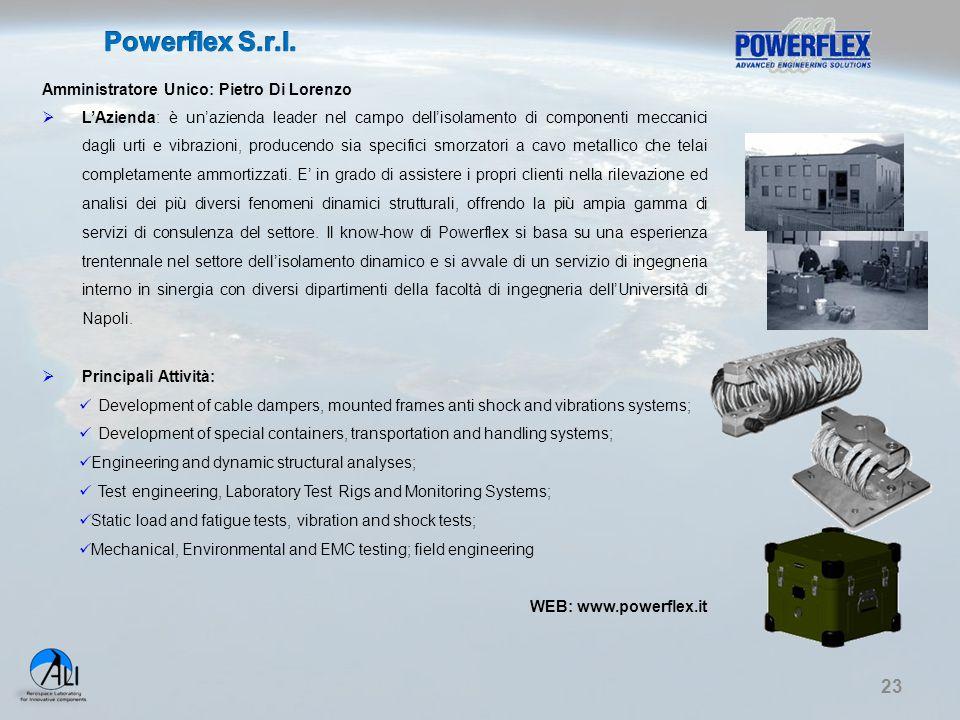 23 Amministratore Unico: Pietro Di Lorenzo  L'Azienda: è un'azienda leader nel campo dell'isolamento di componenti meccanici dagli urti e vibrazioni,