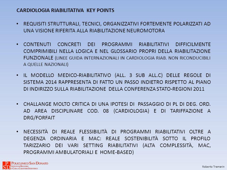 CARDIOLOGIA RIABILITATIVA KEY POINTS Roberto Tramarin REQUISITI STRUTTURALI, TECNICI, ORGANIZZATIVI FORTEMENTE POLARIZZATI AD UNA VISIONE RIFERITA ALLA RIABILITAZIONE NEUROMOTORA CONTENUTI CONCRETI DEI PROGRAMMI RIABILITATIVI DIFFICILMENTE COMPRIMIBILI NELLA LOGICA E NEL GLOSSARIO PROPRI DELLA RIABILITAZIONE FUNZIONALE (LINEE GUIDA INTERNAZIONALI IN CARDIOLOGIA RIAB.
