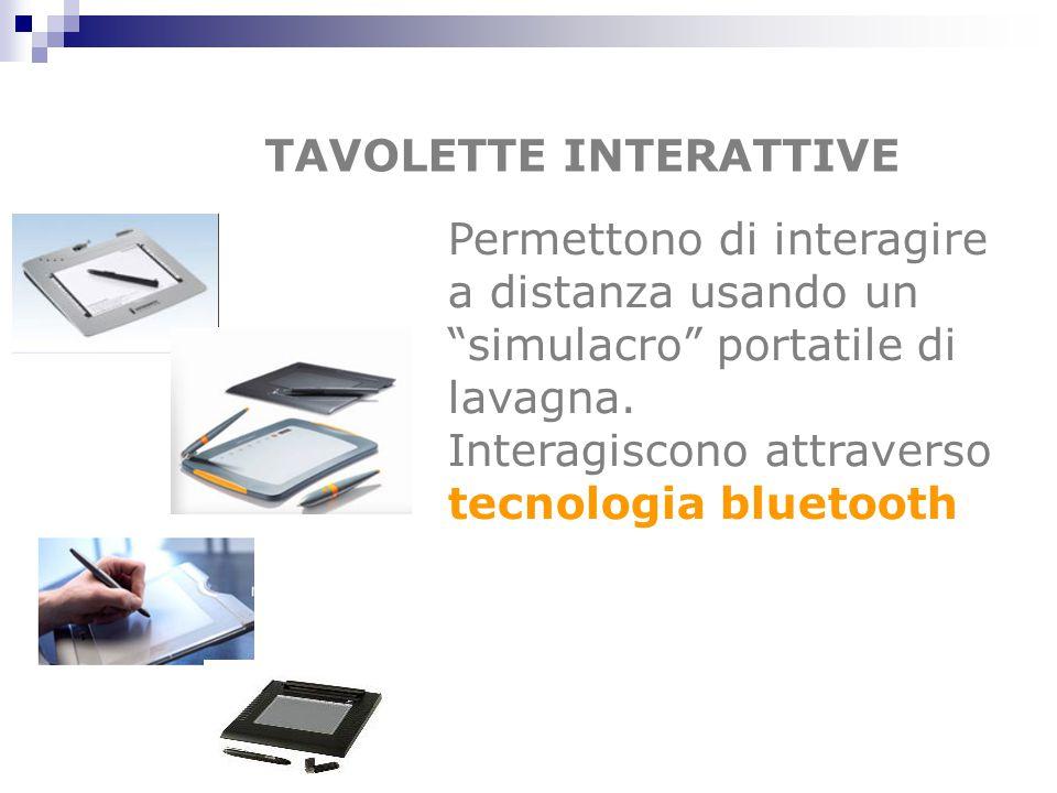 """TAVOLETTE INTERATTIVE Permettono di interagire a distanza usando un """"simulacro"""" portatile di lavagna. Interagiscono attraverso tecnologia bluetooth"""