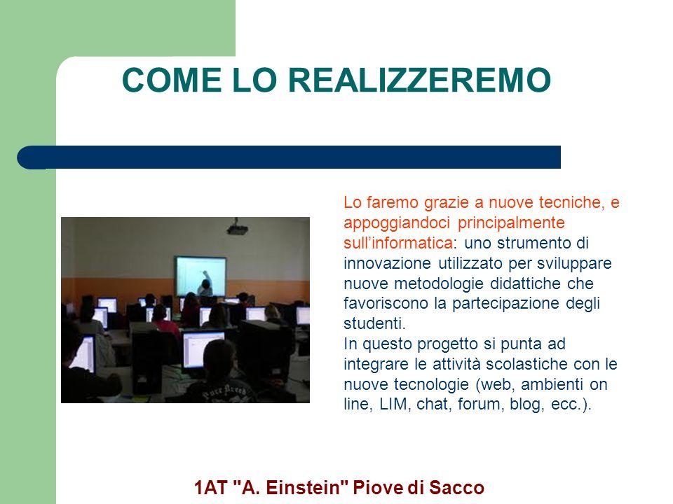 SCHEMA ORARIO Mattina: Le lezioni si svolgeranno in maniera simile a quello delle altre classi per un totale di 32 ore settimanali.