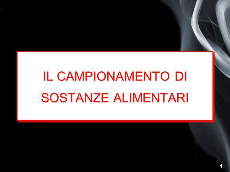 1 IL CAMPIONAMENTO DI SOSTANZE ALIMENTARI