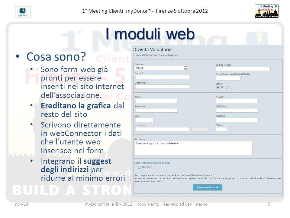 Moduli web e webConnector 1° Meeting Clienti myDonor® - Firenze 5 ottobre 2012 Concretamente.