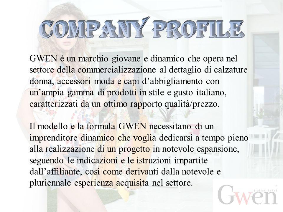 GWEN è un marchio giovane e dinamico che opera nel settore della commercializzazione al dettaglio di calzature donna, accessori moda e capi d'abbiglia