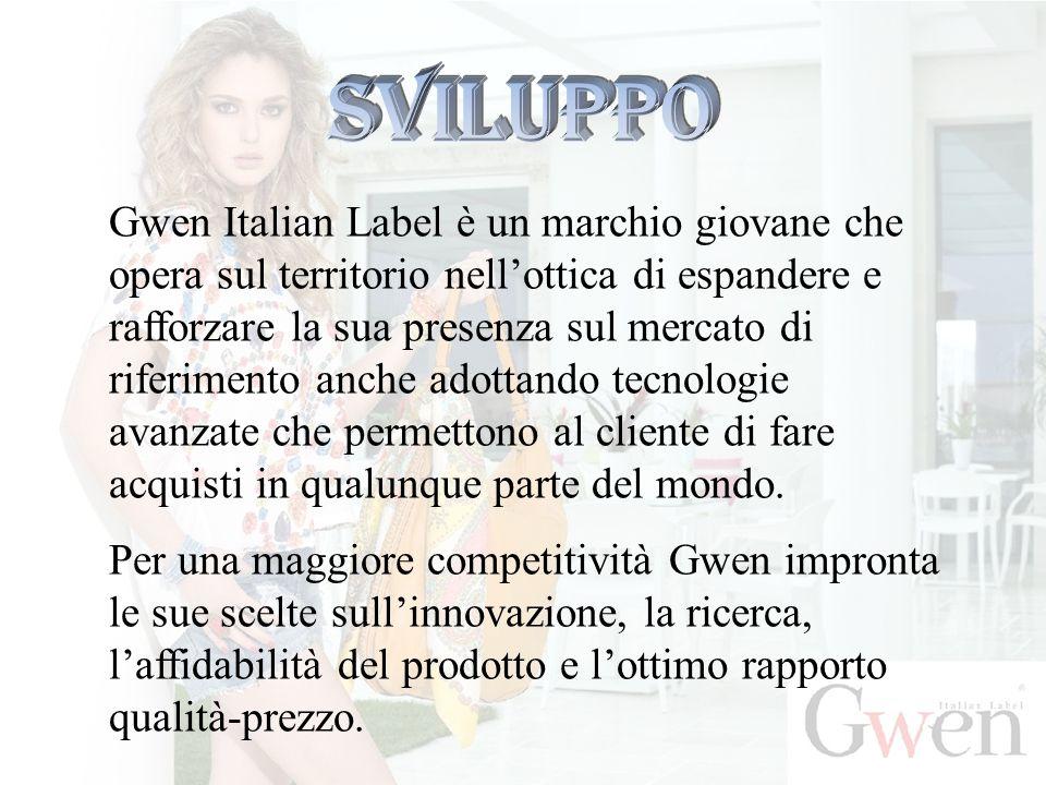 Gwen Italian Label è un marchio giovane che opera sul territorio nell'ottica di espandere e rafforzare la sua presenza sul mercato di riferimento anch