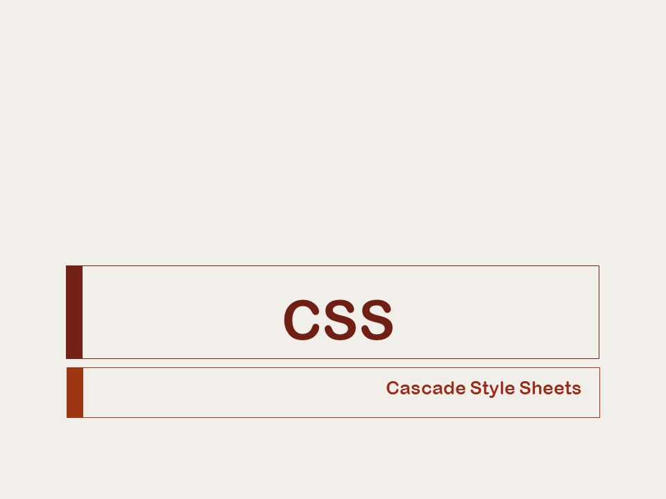 CSS Cascade Style Sheets