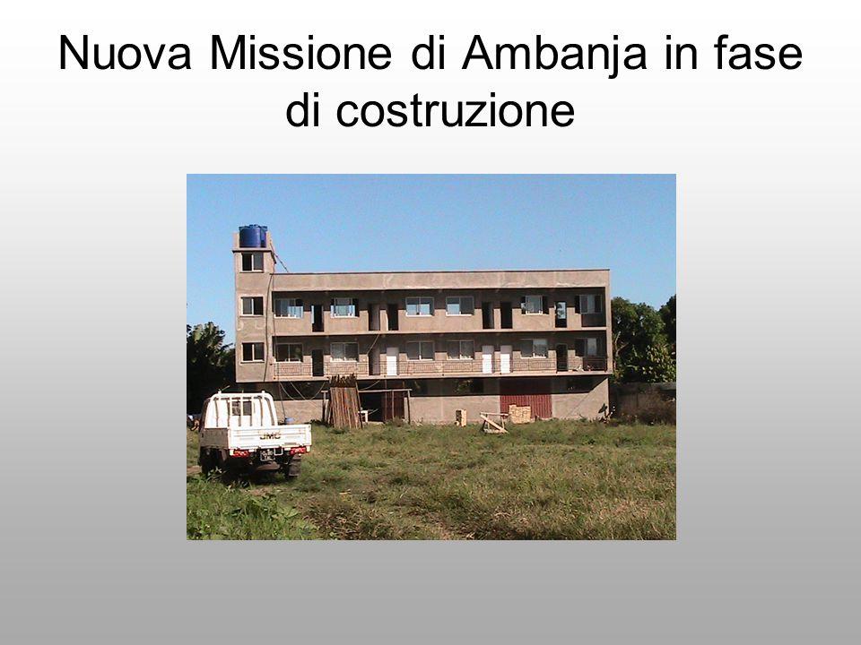 Nuova Missione di Ambanja in fase di costruzione