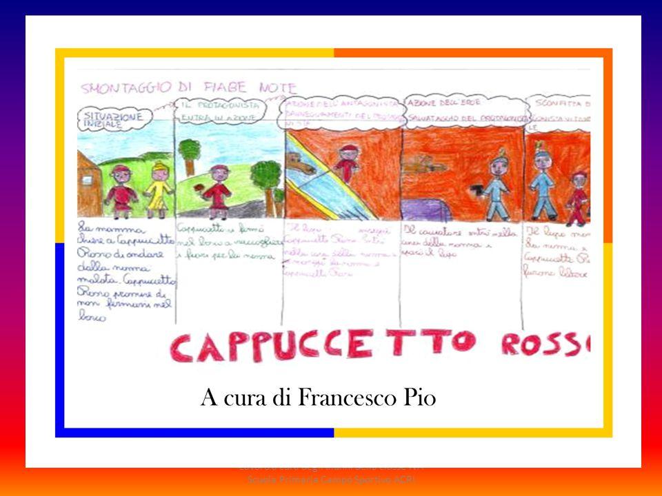 Lavoro a cura degli alunni della classe IVA Scuola Primaria Campo Sportivo ACRI