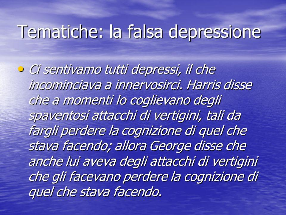 Tematiche: la falsa depressione Ci sentivamo tutti depressi, il che incominciava a innervosirci.