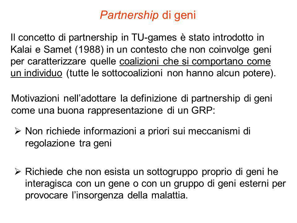 Partnership di geni Il concetto di partnership in TU-games è stato introdotto in Kalai e Samet (1988) in un contesto che non coinvolge geni per caratt