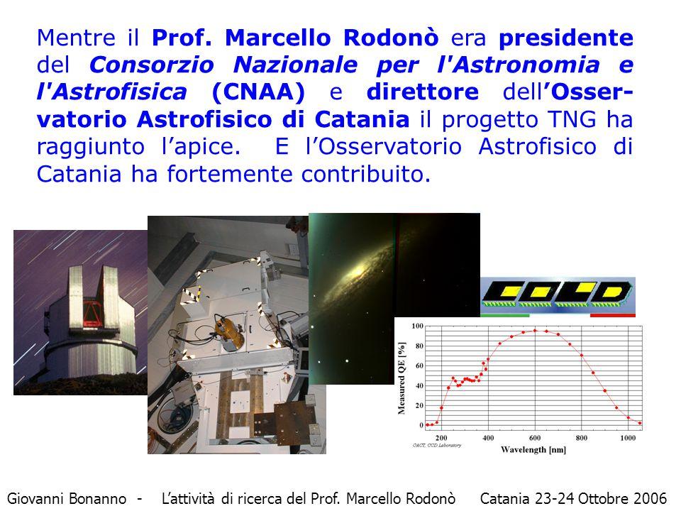 Mentre il Prof. Marcello Rodonò era presidente del Consorzio Nazionale per l'Astronomia e l'Astrofisica (CNAA) e direttore dell'Osser- vatorio Astrofi