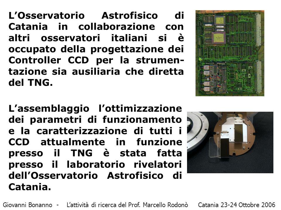 L'Osservatorio Astrofisico di Catania in collaborazione con altri osservatori italiani si è occupato della progettazione dei Controller CCD per la strumen- tazione sia ausiliaria che diretta del TNG.