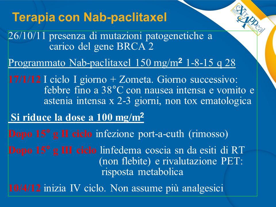 –E` stato corretto ridurre subito la dose del nab- paclitaxel e scegliere 100 mg/m 2 .