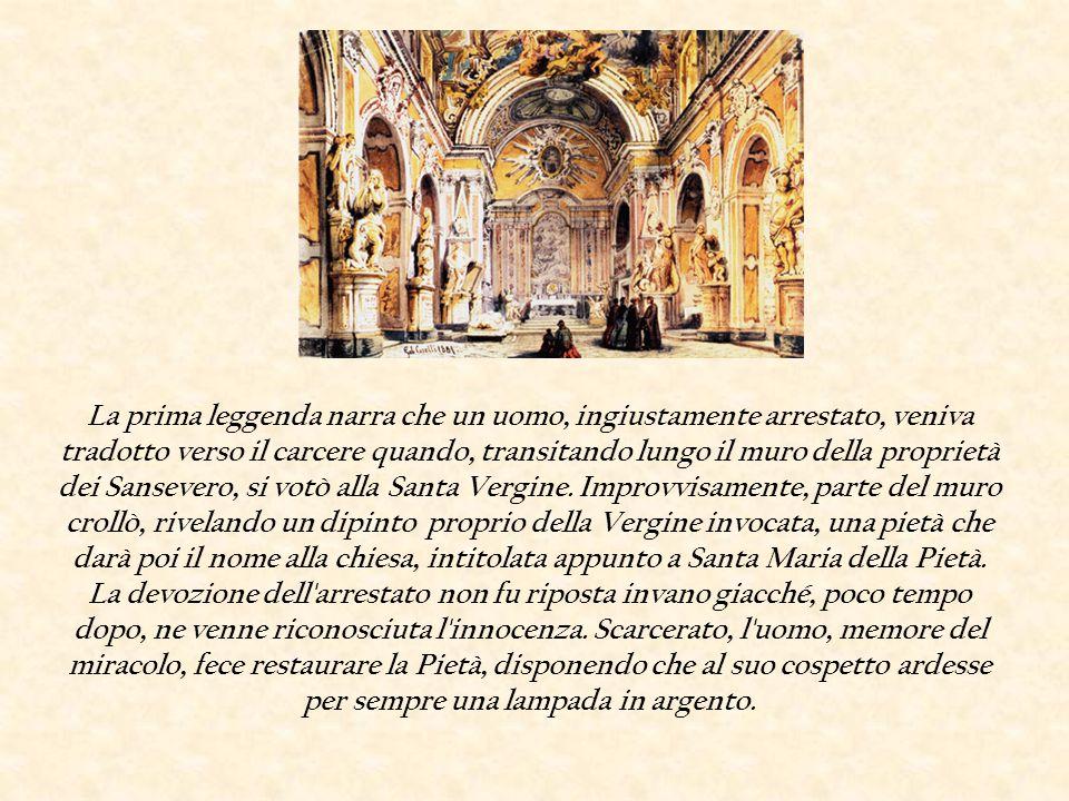 La prima leggenda narra che un uomo, ingiustamente arrestato, veniva tradotto verso il carcere quando, transitando lungo il muro della proprietà dei Sansevero, si votò alla Santa Vergine.