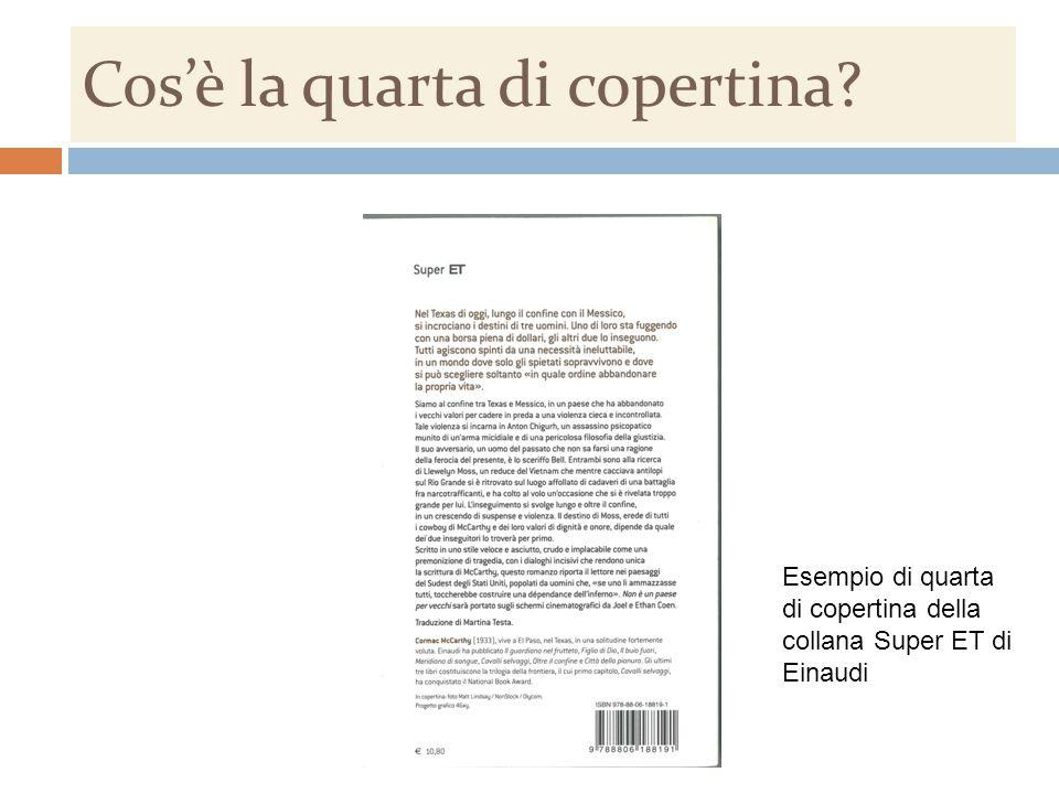 Cos'è la quarta di copertina Esempio di quarta di copertina della collana Super ET di Einaudi